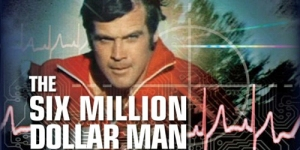 Steve Austin - The Six Million Dollar Man